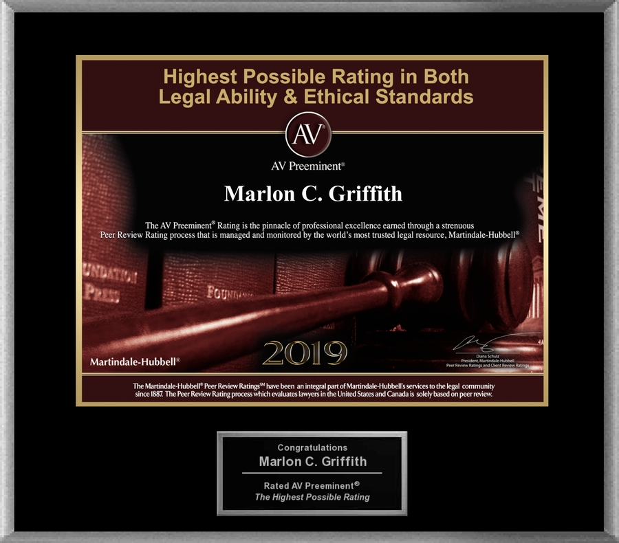 Attorney Marlon C. Griffith has Achieved the AV Preeminent® Rating – the Highest Possible Rating from Martindale-Hubbell®