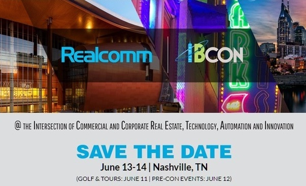 Realcomm | IBcon, the World's Largest Technology Conferences for Commercial & Corporate Real Estate Is Heading to Nashville, June 13-14