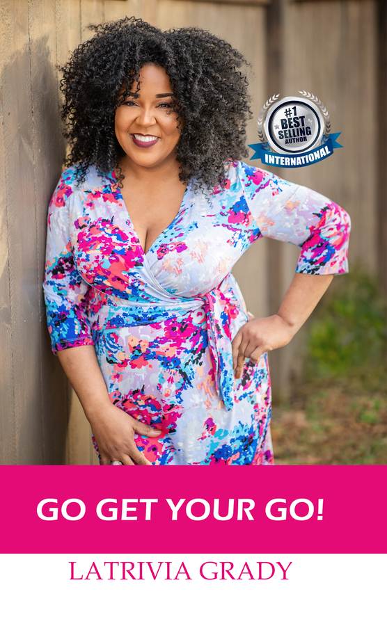 "LaTrivia Grady Releases Her New Book, ""Go Get Your Go"""