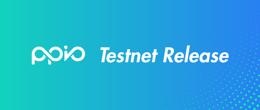 PPIO Testnet Release