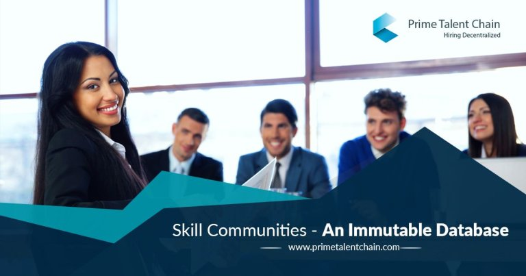 Prime Talent Chain, Making the Much-Needed Transformation for the Recruitment Industry with Skill Communities