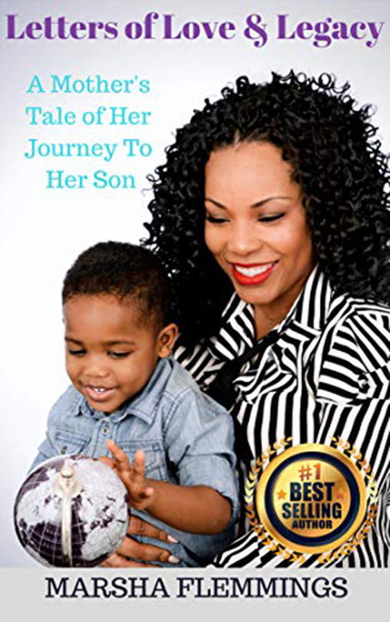 """Marsha Flemmings Launches New Book """"Letters of Love and Legacy: A Mother's Tale of Her Journey to Her Son"""""""