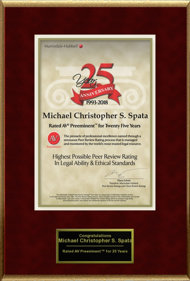 Attorney Michael Christopher S. Spata has Achieved the AV Preeminent® Rating – the Highest Possible Rating from Martindale-Hubbell®