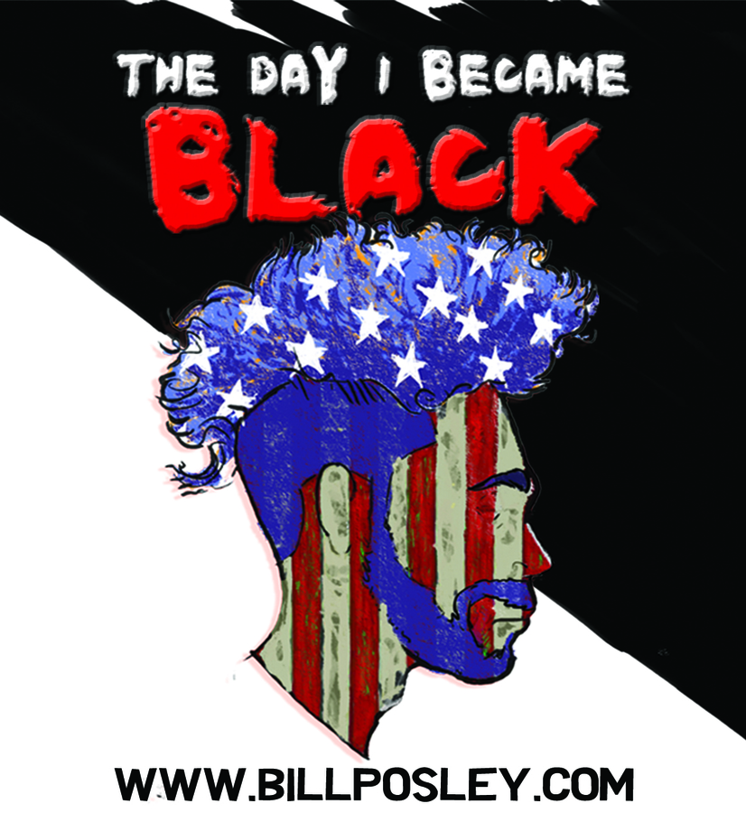 "Bi-racial Comedian Bill Posley Will Debut His Critically Acclaimed Hollywood Fringe Festival Solo Show ""The Day I Became Black"" in NYC"