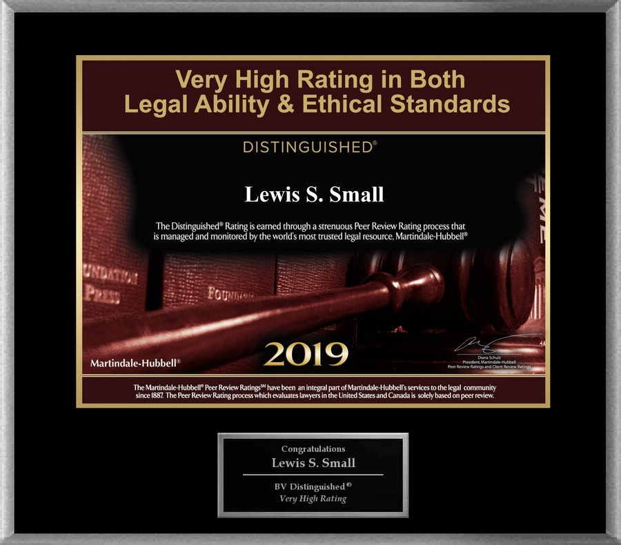 Attorney Lewis S. Small has Achieved a BV Distinguished™ Peer Review Rating™ from Martindale-Hubbell®