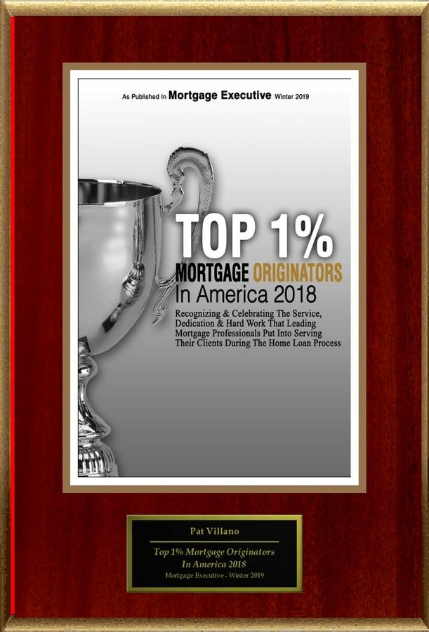 """Pat Villano Selected For """"Top 1% Mortgage Originators In America 2018"""""""