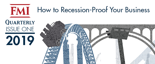 "FMI Releases Quarterly Publication ""How to Recession-Proof Your Business"""