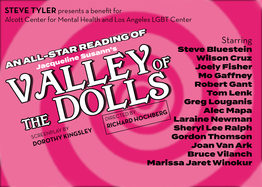 Steve Tyler Presents Jacqueline Susann's VALLEY OF THE DOLLS All Star Benefit Reading 100% Proceeds Benefit Alcott Center for Mental Health & Los Angeles LGBT Center  TWO PERFORMANCES May 3-4, 2019