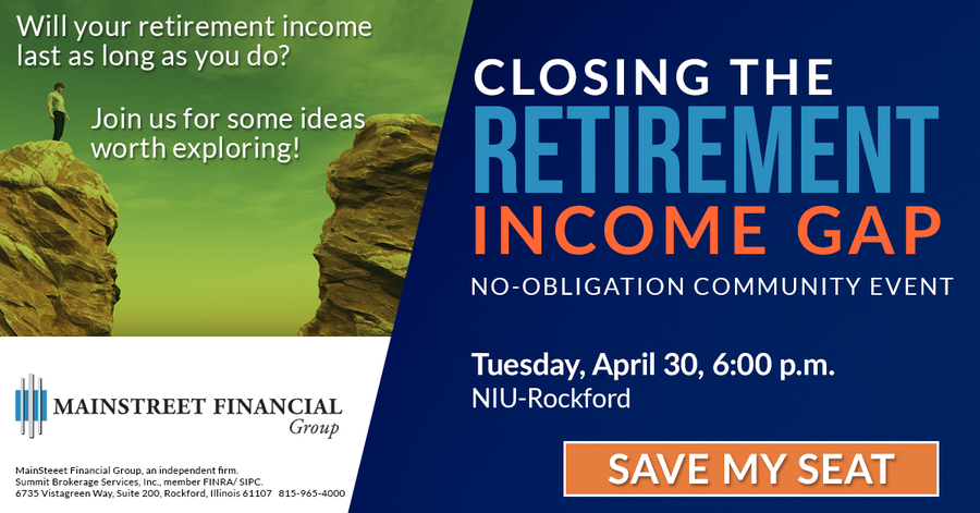 Rockford Financial Planning Firm Hosts 'Closing the Retirement Income Gap' Event April 30
