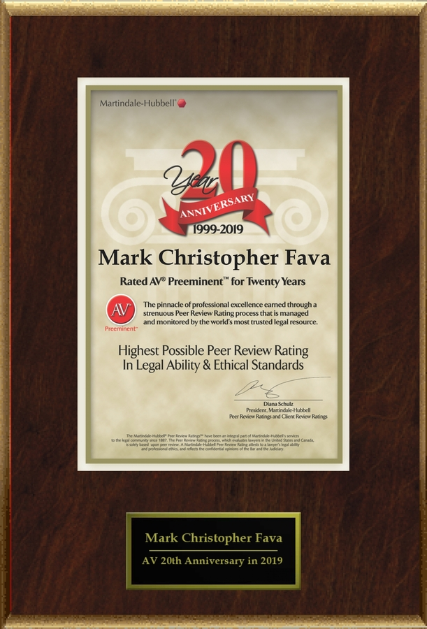 Attorney Mark Christopher Fava has Achieved the AV Preeminent® Rating – the Highest Possible Rating from Martindale-Hubbell®