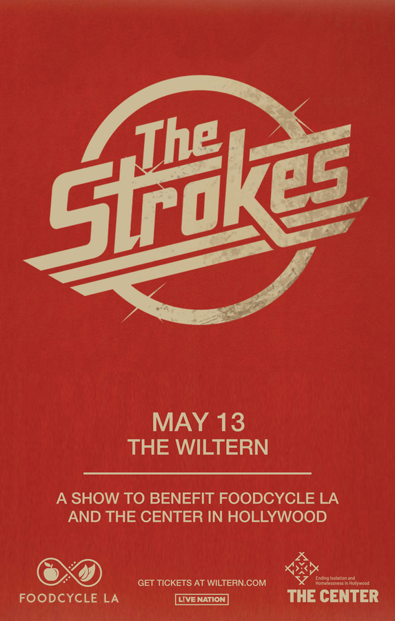 Music From the Heart, Food For the Soul – The Strokes Sold-out Concert May 13, 2019 to Benefit FoodCycle LA and The Center