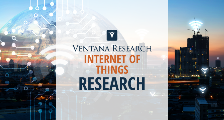 Ventana Research Launches Internet of Things (IoT) Market Research