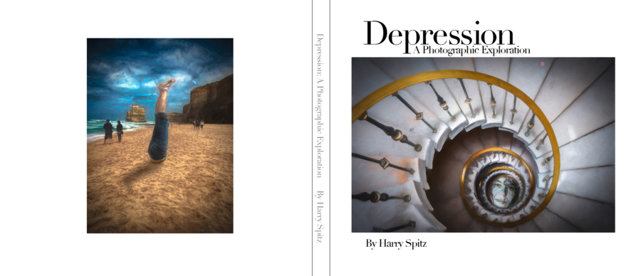 "Traveled Photographer and Artist Harry Spitz's New Book ""Depression, A Photographic Exploration"" Takes Readers on a Visionary Journey of the Heart and Mind"