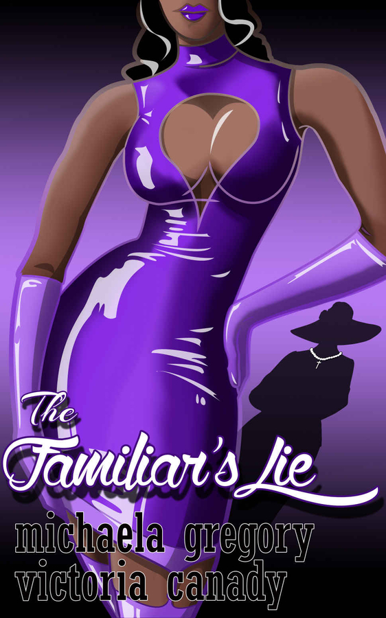 "Michaela Gregory and Victoria Reynolds-Canady Release their new book, ""The Familiar's Lie (The Broken Series, Book 1)"