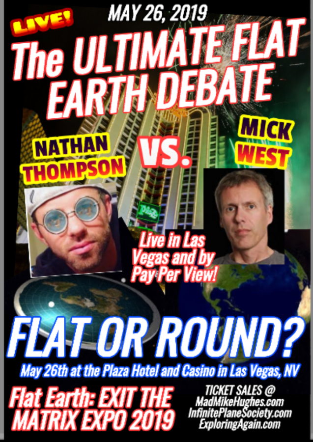 "Flat Earth Expo in Las Vegas This Memorial Day Weekend Hosted by ""Mad"" Mike Hughes, King of the Daredevils and Sponsored by Exploring Again, the Only Flat Earth Group to have a Plan to Reach the Edge"
