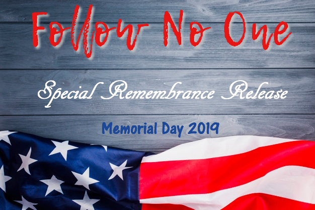 Follow No One Releases Emotional Track for Memorial Day