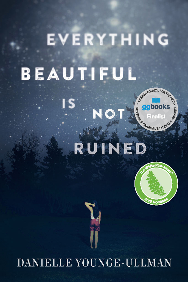 Light the Girl is Proud to Announce their Acquisition of the Multi Award Winning Novel EVERYTHING BEAUTIFUL IS NOT RUINED, by Danielle Yonge Ullman