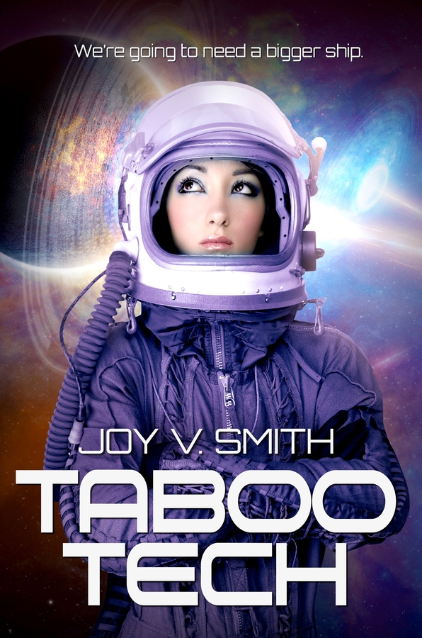 Author Joy V. Smith's Latest Science Fiction Novel is Taboo Tech