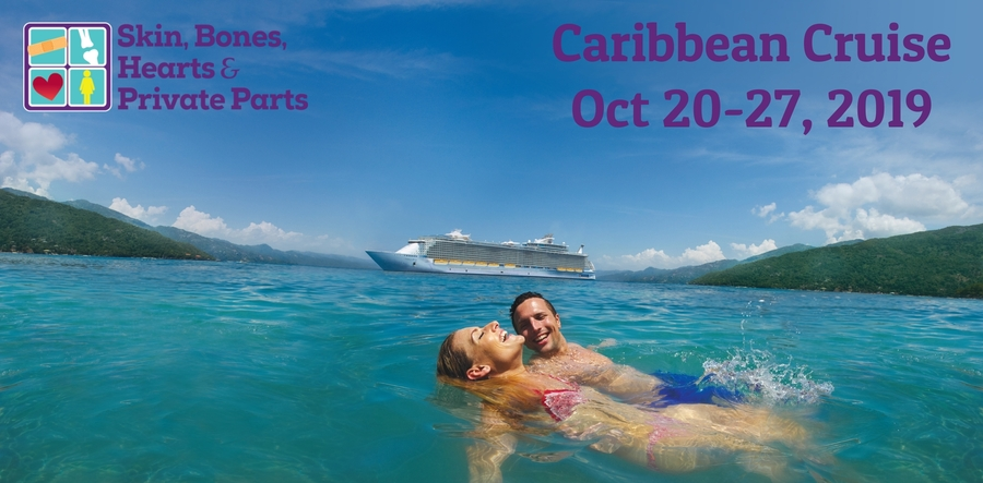 Skin, Bones, Hearts & Private Parts Hosts Caribbean Cruise CME Conference