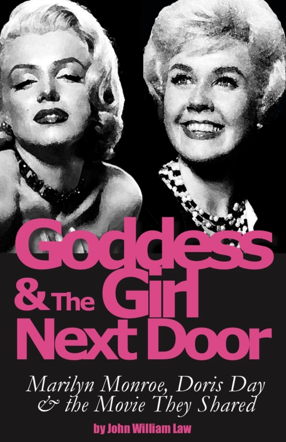 Doris Day, Marilyn Monroe Revisited in 'Goddess and the Girl Next Door'