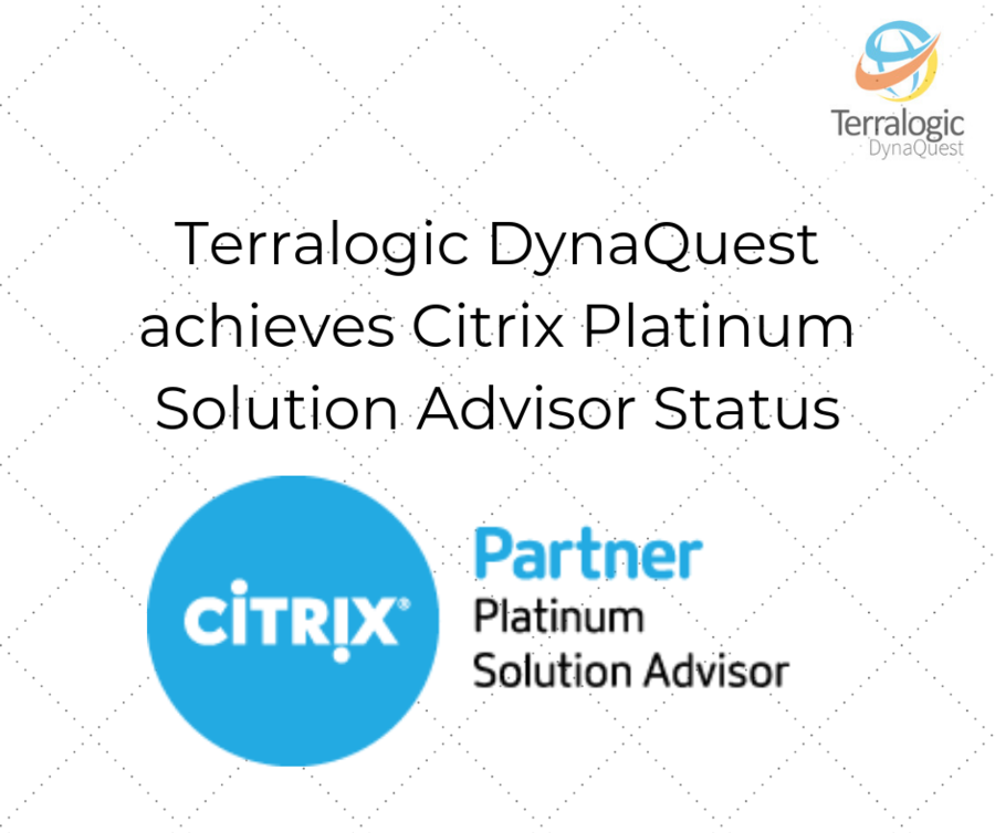 Terralogic DynaQuest Achieves Citrix Platinum Solution Advisor Status