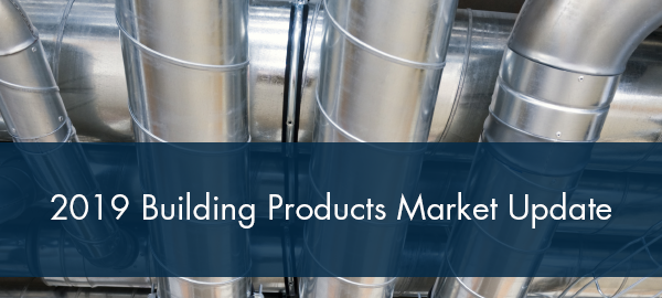 FMI Releases 2019 Building Products Market Update