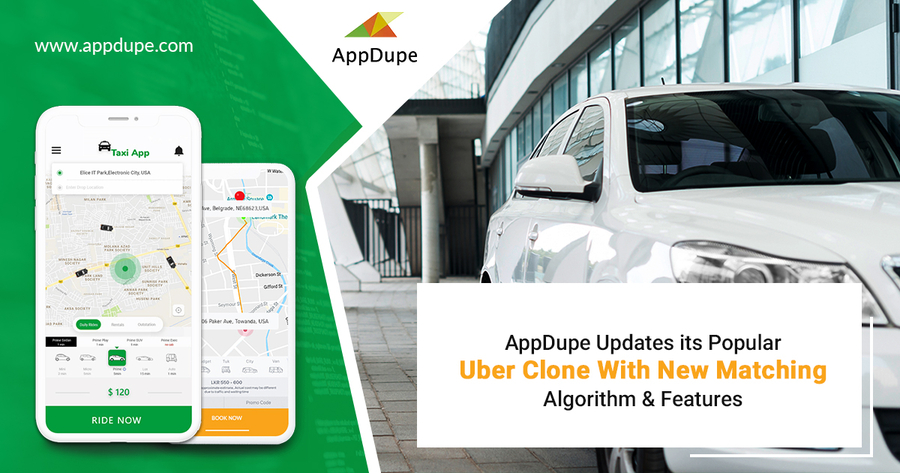 AppDupe Updates its Popular Uber Clone with New Matching Algorithm & Features