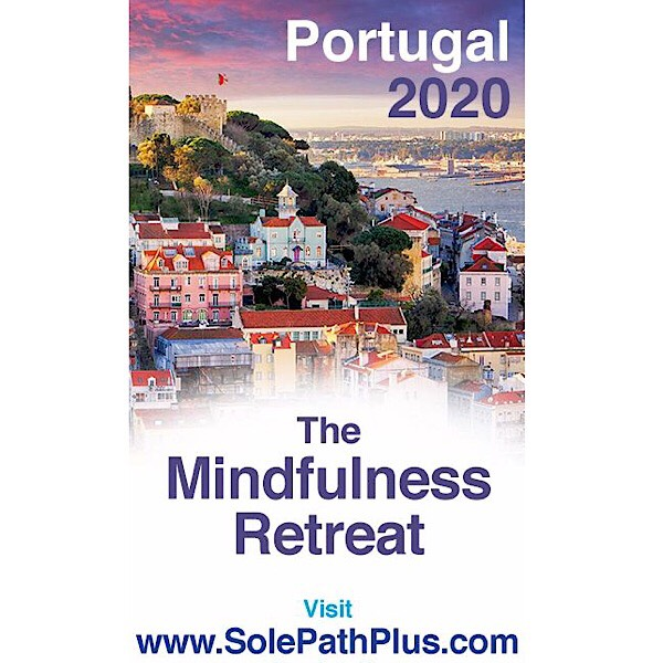 Everyday Is a Vacation When You've Found Your SolePath: Dr. Debra Ford and Rev. Deneen Justason Announce Their 2020 Spiritual Mindfulness Retreat… And Here's Everything You Need to Know