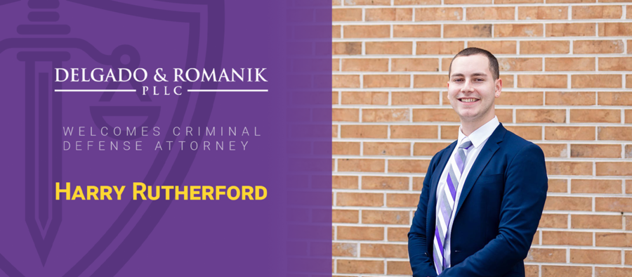 Delgado & Romanik, PLLC, an AV Rated Criminal and Personal Injury Litigation Firm, Welcomes Promising Young Talent Harry Rutherford to Its Criminal Defense Division