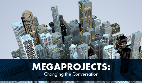 "FMI Releases Report, ""Megaprojects: Changing the Conversation"""