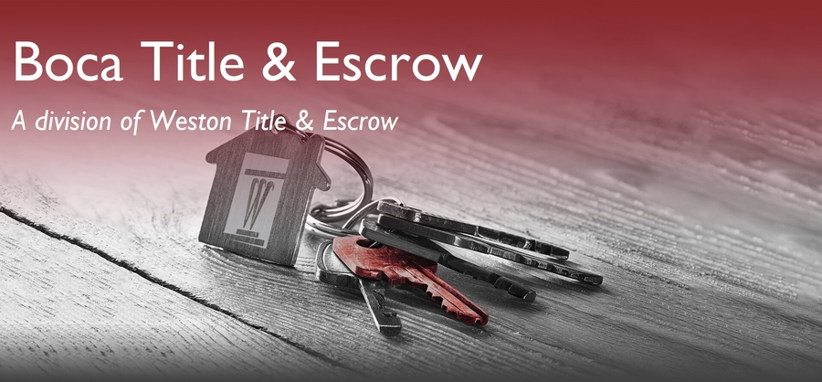 Boca Raton Title Company Announces New Location Through Weston Title & Escrow