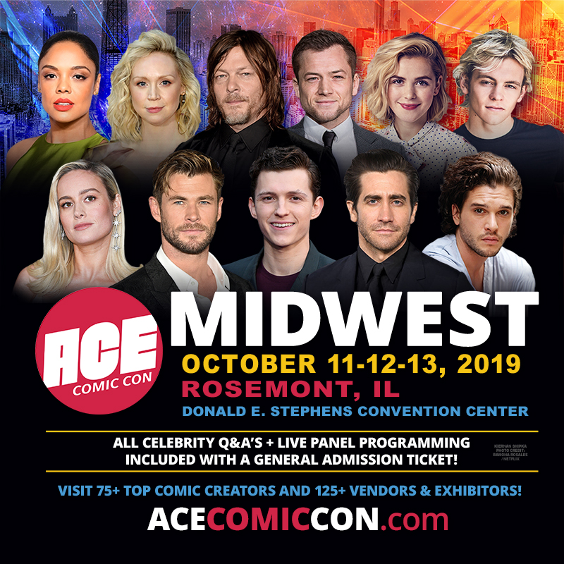 ACE Comic Con Returns to The Midwest With All-star Lineup of Guests at Donald E. Stephens Convention Center (Rosemont, Illinois), Oct. 11-12-13
