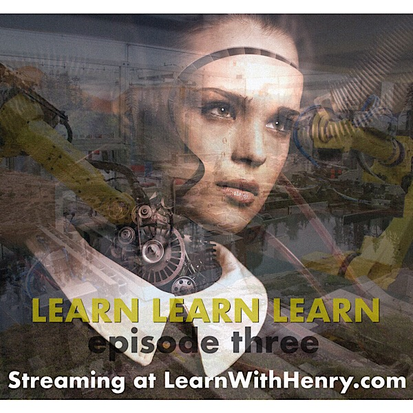 "Learn Learn Learn Pod-Series Takes On ""IoT"" in Industry and Medical Fields, Episode Three Streams on Brand New Website"