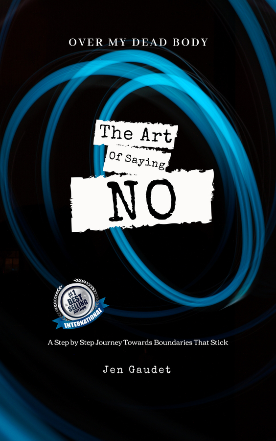 "Jen Gaudet Launches Her Book "" Over My Dead Body: The Art of Saying NO"""