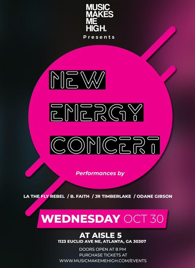 Music Makes Me High presents New Energy Concert at Aisle 5 in Atlanta, Georgia Wednesday October 30th