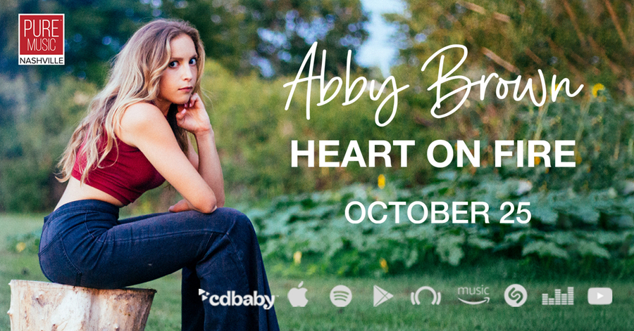Singer-Songwriter ABBY BROWN Releases New EP, Heart on Fire October 25th