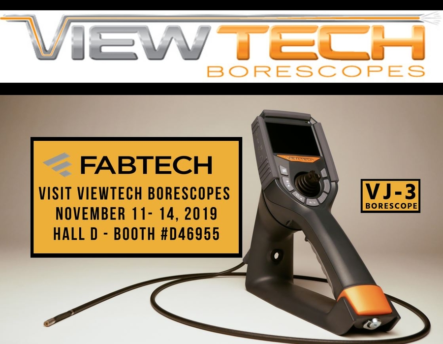 ViewTech Borescopes Exhibiting at FABTECH 2019