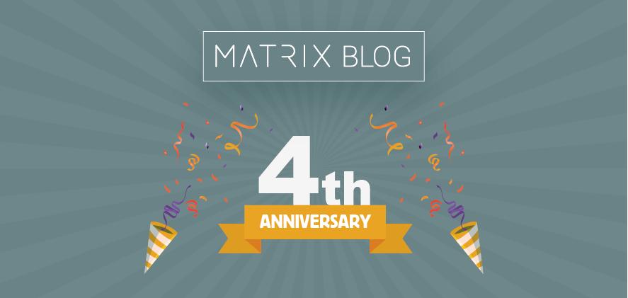 The MATRIX Blog Celebrates its 4th Anniversary