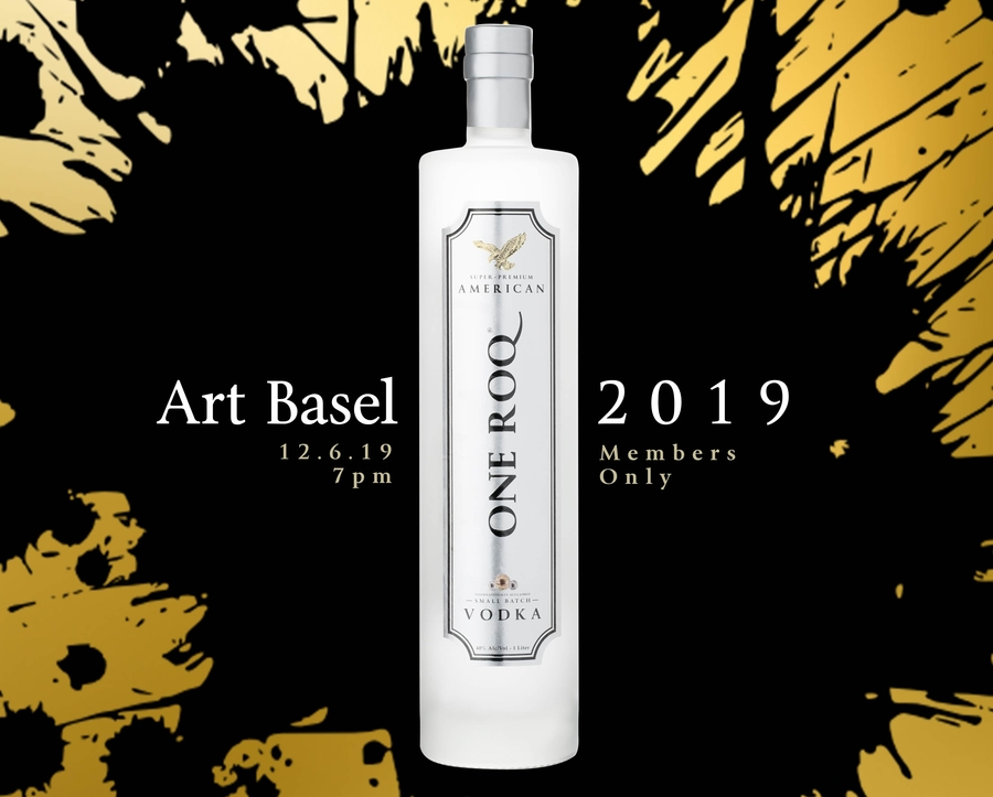 ONE ROQ Vodka Announces Sponsorship of the 2019 SELECT Art Basel Opening Party, Celebrating The World's Foremost Art Exhibition