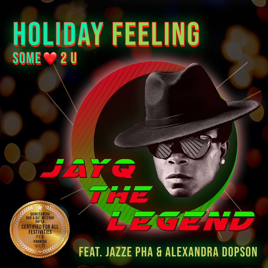 JAYQ THE LEGEND DROPS THAT 'HOLIDAY FEELING' Top World and Reggae Digital Billboard Artist JayQ The Legend, and Breakout Music Announce New Release 'Holiday Feeling (some love 2 you)'