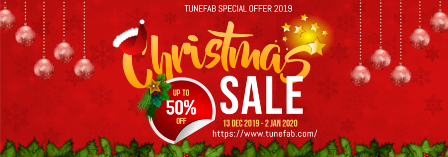 TuneFab 2019 Christmas Sales Is Now On: Up to 50% Off