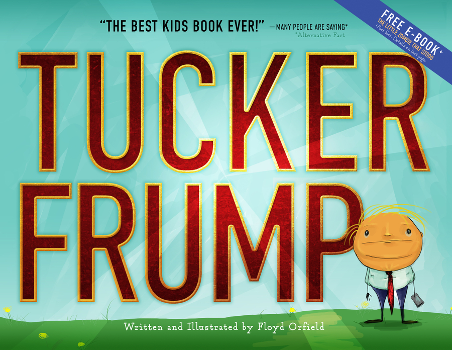 Tucker Frump: The Children's Book that Predicted Impeachment