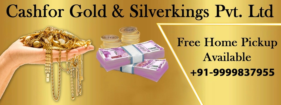 Cashfor Gold & Silverkings Announces Reliable Deals on Gold for Cash in Delhi and NCR