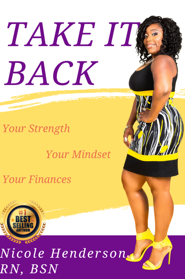"Nicole Henderson launches her new book ""TAKE IT BACK: Your Strength – Your Mindset – Your Finances"""