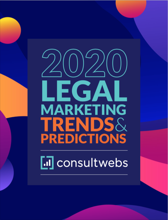 2020 Legal Marketing Trends & Predictions – Consultwebs