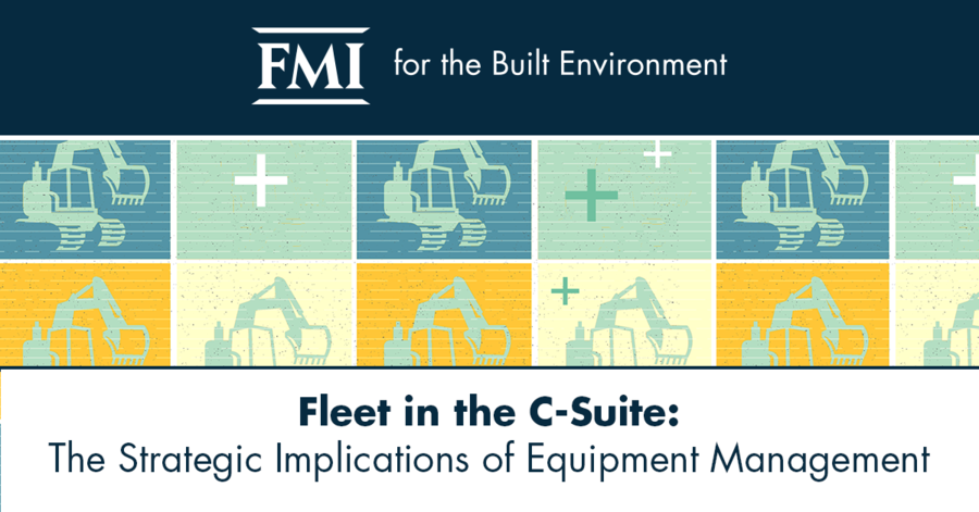 "FMI Releases Whitepaper, ""Fleet in the C-Suite: The Strategic Implications of Equipment Management"""