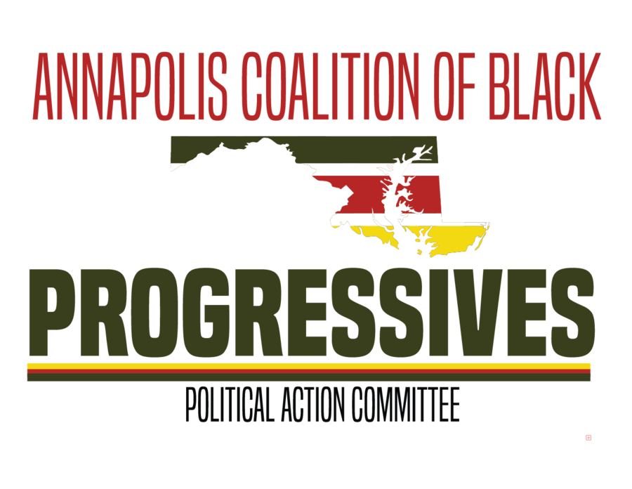 Annapolis Coalition of Black Progressives Pac Launches to Help Elect More People of Color in Annapolis, Maryland