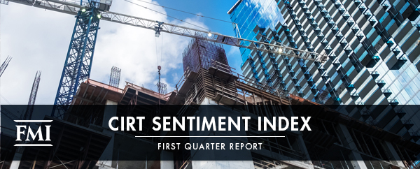 FMI Releases CIRT Sentiment Index, First Quarter 2020 Report