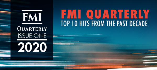 "FMI Releases Publication ""FMI Quarterly: Top 10 Articles from the Past Decade"""