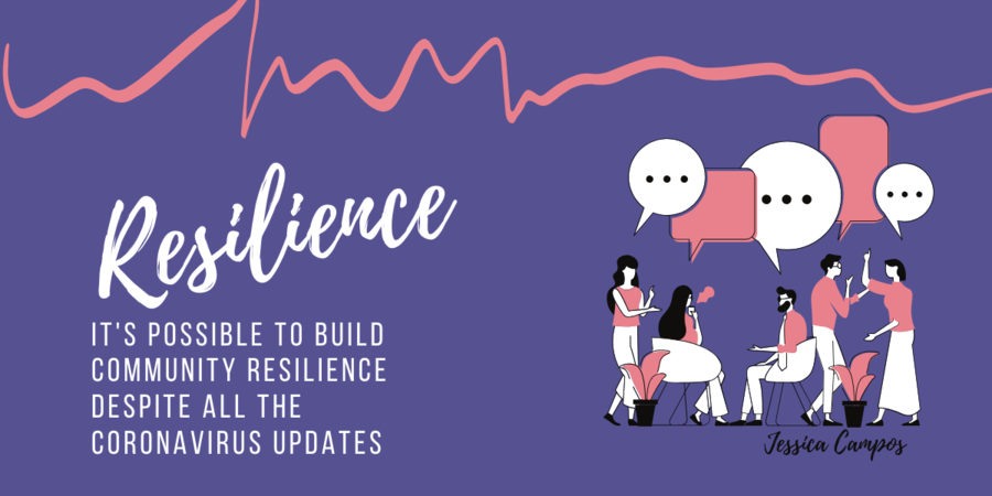 It's Possible To Build Community Resilience Despite All The Coronavirus Updates